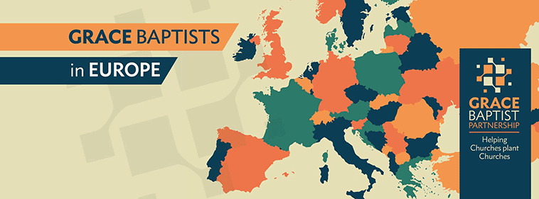 Grace Baptists in Europe